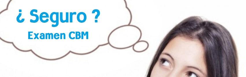 Exámenes con calificaciones basadas en la certeza (CBM)